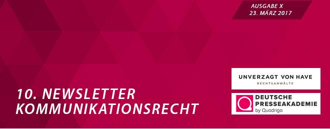 10. Newsletter Kommunikationsrecht