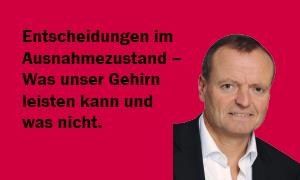Prof. Dr. Manfred Spitzer: Entscheidungen im Ausnahmezustand